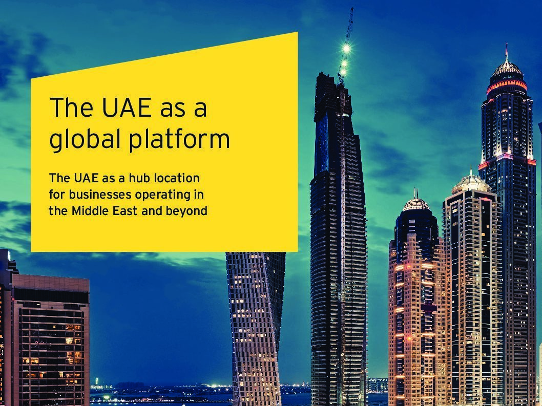 Ernst & Young's Review of the UAE as a Global Platform